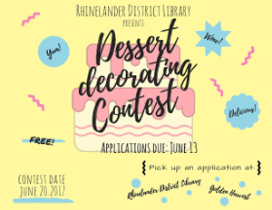 Rhinelander DL Dessert Decoration Contest June 2017
