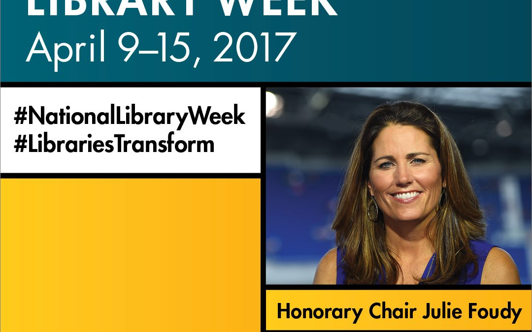 Celebrate National Library Week April 9-16, 2017!