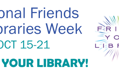 National Friends of Libraries Week: Oct. 15-21