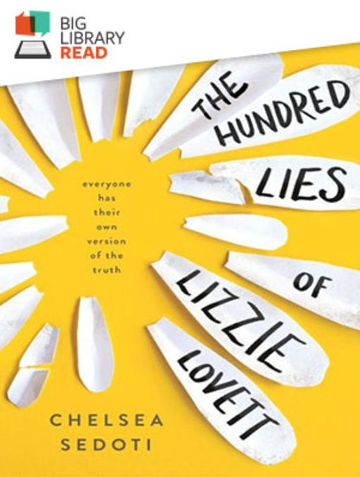 The Hundred Lies of Lizzie Lovett. The October 26, 2017 OverDrive Big Library Read