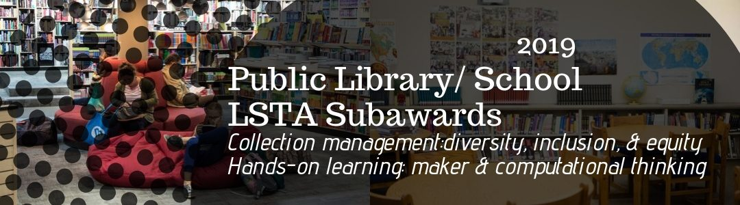 2019 Public Library Public School LSTA Subawards