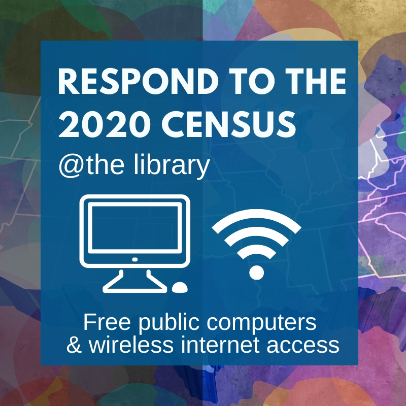 2020 Census: Respond at the Library