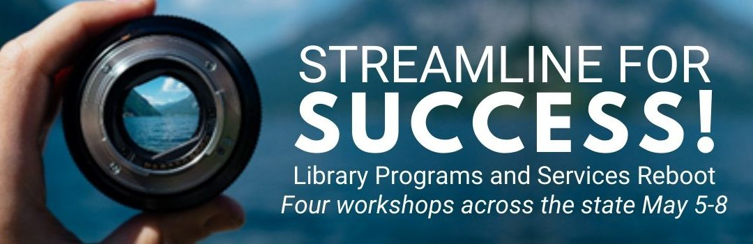 Streamline for Success: Library Programs and Services Reboot