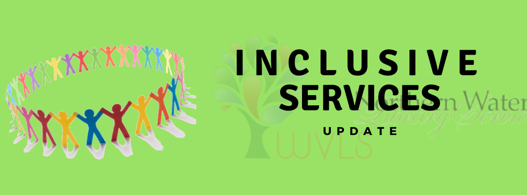 Inclusive Services Update